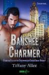 Banshee Charmer: A Files of the Otherworlder Enforcement Agency Novel (Entangled Ever After) - Tiffany Allee