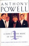 A Dance To The Music Of Time: Spring v. 1 (Dance To The Music Of Time) - Anthony Powell