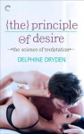 The Principle of Desire - Delphine Dryden
