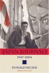 The Japan Journals: 1947-2004 - Donald Richie, Leza Lowitz