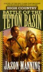 Battle of the Teton Basin - Jason Manning