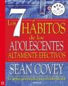 Los 7 hábitos de los adolescentes: La mejor guía práctica para el estilo juvenil (Spanish Edition) - Sean Covey