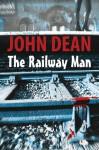 The Railway Man - John Dean