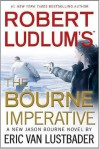 Robert Ludlum's The Bourne Imperative - Eric Van Lustbader