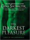 The Darkest Pleasure (Lords of the Underworld, #3) - Gena Showalter