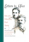 Letters to Alice: Birth of the Kleberg-King Ranch Dynasty - Jane Clements Monday, Frances Brannen Vick, Thomas H. Kreneck, Robert Justus Kleberg