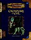 Exemplars of Evil: Deadly Foes to Vex Your Heroes - Robert J. Schwalb, Eytan Bernstein