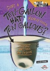 Does a Ten-Gallon Hat Really Hold Ten Gallons?: And Other Questions about Fashion - Alison Behnke, Colin W. Thompson