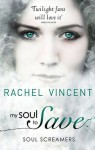 My Soul To Save (Soul Screamers) - Rachel Vincent