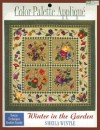 Color-Palette Applique: Winter in the Garden [With Technique Booklet and Patterns] - Sheila Wintle