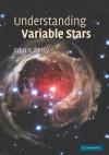 Understanding Variable Stars - John R. Percy