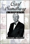 Carl Sandburg: A Biography - Milton Meltzer