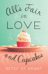 All's Fair in Love and Cupcakes - Zondervan Publishing