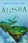 Alosha - Christopher Pike