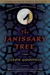 The Janissary Tree - Jason Goodwin