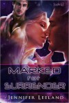Marked for Surrender - Jennifer Leeland