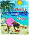 Islands of Hope - Kiki Latimer, Franceska Schifrin