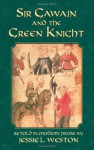 Sir Gawain and the Green Knight - Unknown, Jessie Laidlay Weston