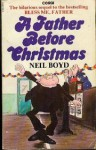 A Father Before Christmas - Neil Boyd