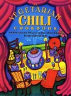 The Vegetarian Chili Cookbook: 80 Deliciously Different One-Dish Meals - Robin G. Robertson