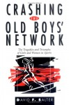 Crashing the Old Boys' Network: The Tragedies and Triumphs of Girls and Women in Sports - David F. Salter