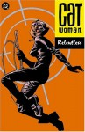 Catwoman, Vol. 3: Relentless - Ed Brubaker, Cameron Stewart, Javier Pulido
