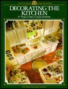 Decorating the Kitchen (Arts & Crafts for Home Decorating) - Cy Decosse Inc., Home Decorating Institute