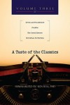A Taste of the Classics, Volume Three: Crime and Punishment, Pensees, the Great Divorce, Christian Perfection - Kenneth D. Boa