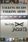 Talking Heads Talking Arms: Volume 1: No Life Jackets - John Wood