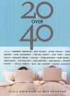 20 Over 40 - David Galef