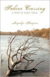 Sabine Crossing: A Story of Early Texas - Jacquelyn Thompson