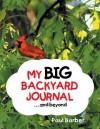 My Big Backyard Journal...and Beyond - Paul Barber