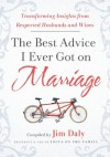 The Best Advice I Ever Got on Marriage - Jim Daly, Jim Daily