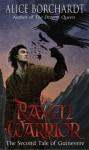 The Raven Warrior. Alice Borchardt - Alice Borchardt