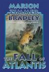 The Fall of Atlantis (Avalon Series) - Marion Zimmer Bradley