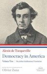 Alexis de Tocqueville: Democracy in America: Volume Two - Alexis de Tocqueville, Arthur Goldhammer