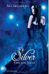 Silver. Erbe der Nacht - Asia Greenhorn, Bettina Müller Renzoni