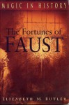 Fortunes of the Faust (Ppr. Only) - Elizabeth M. Butler