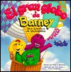 El Gran Globo de Barney: Una Aventura de Escondidillas - Mark S. Bernthal