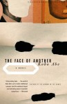 The Face of Another - Kōbō Abe, E. Dale Saunders