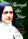 Through the Year with Saint Therese of Lisieux: Living the Little Way - Constant Tonnelier, Thérèse de Lisieux