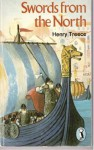Swords from the North - Henry Treece