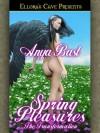 Spring Pleasures - Anya Bast