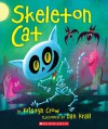 Skeleton Cat - Kristyn Crow, Dan Krall