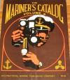 The Mariner's Catalog, Volume 4 - George Putz, Peter H. Spectre
