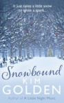 Snowbound - Kim Golden
