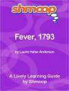 Shmoop Learning Guide: Fever, 1793 - Shmoop