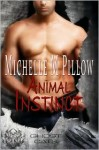 Animal Instinct - Michelle M. Pillow