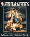 Martin Bear and Friends: Tales of Enchantment-For the Child in All of Us - Sharon Publishing