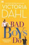 Bad Boys Do (The Donovan Family - Book 2) - Victoria Dahl